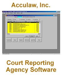 Court Reporting Agency Software (Acculaw, Scheduling, Billing, and Job Management Software)
