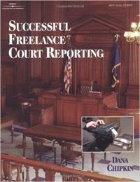 Succesful Freelance Court Reporting